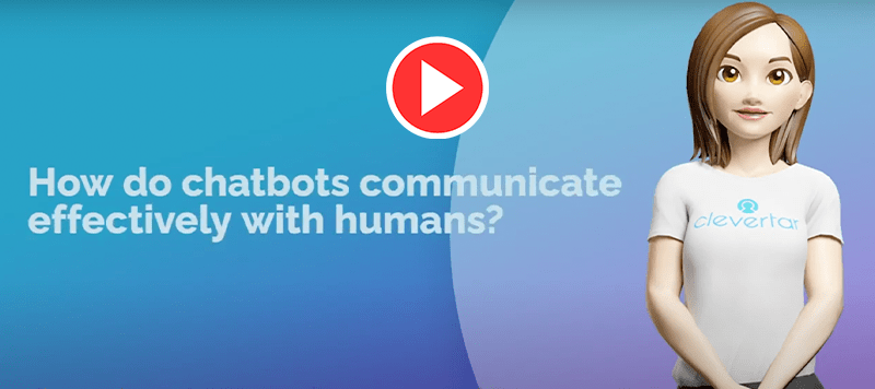 VIDEO | How do chatbots communicate effectively with humans?